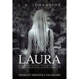 Laura: Prokletí městečka Palokaski