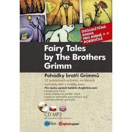 Fairy Tales by The Brothers Grimm Pohádky bratří Grimmů: Dvojjazyčná kniha pro mírně pokročilé + CD
