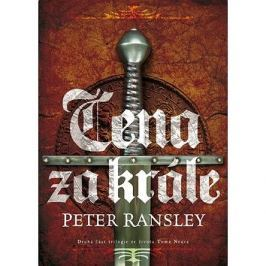 Cena za krále: Druhá část trilogie ze života Toma Neava