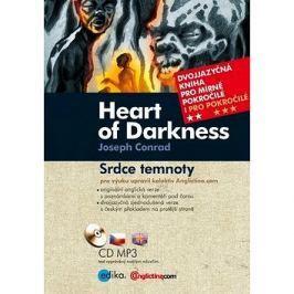 Heart of Darkness Srdce temnoty: Dvojjazyčná kniha pro mírně pokročilé + CD mp3 Angličtina