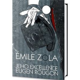 Jeho excellence Eugen Rougon