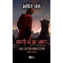 Bratři až do smrti: Sága Lartena Hroozleyho