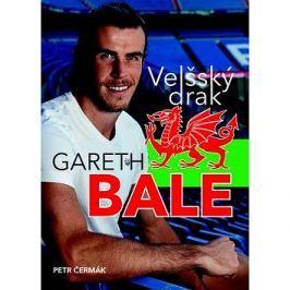 Gareth Bale Velšský drak: Jedna z největších hvězd světového fotbalu