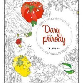 Dary přírody: ovoce, zelenina a další plody