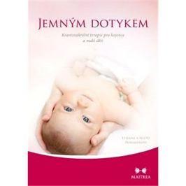Jemným dotykem: Kraniosakrální terapie pro kojence a malé děti