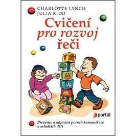 Cvičení pro rozvoj řeči: Prevence a náprava poruch komunikace u mladších dětí
