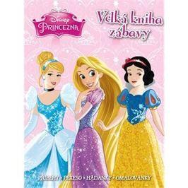 Princezna Velká kniha zábavy: Příběhy, pexeso, hádanky, omalovánky