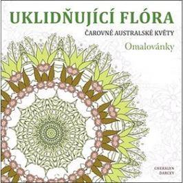 Uklidňující flóra Čarovné australské květy