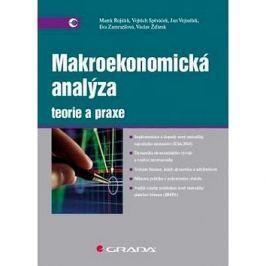 Makroekonomická analýza Teorie a praxe