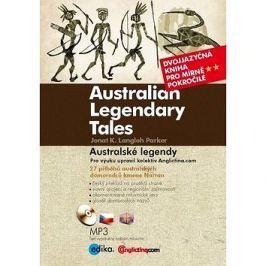 Australian Legendary Tales Australské legendy: Dvojjazyčná kniha pro mírně pokročilé + CD MP3