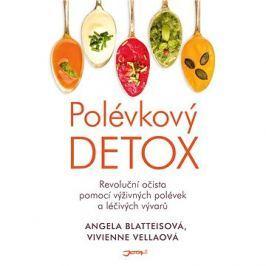 Polévkový detox: Revoluční očista pomocí výživných polévek a léčivých vývarů.