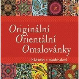 Originální Orientální Omalovánky: ... hádanky a mudrosloví