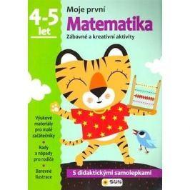 Moje první Matematika 4-5 let: Zábavné a kreativní úkoly a aktivity