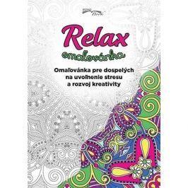 Relax omaľovánka: Omaľovánka pre dospelých na uvoľnenie stresu a rozvoj kreativity