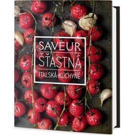 Saveur Šťastná italská kuchyně