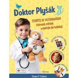 Doktor Plyšák Staňte se veterinářem: Plyšových zvířátek a ošetřujte jim bolístky!