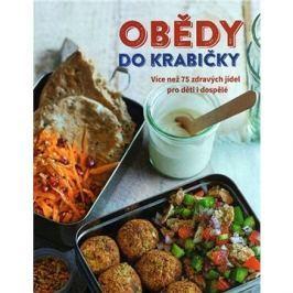 Obědy do krabičky: Více než 75 zdravých jídel pro děti a dospělé