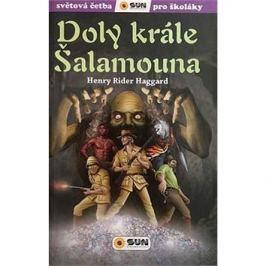 Doly krále Šalamouna: Světová četba pro školáky