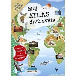 Můj atlas divů světa: s velkým plakátem a spoustou samolepek