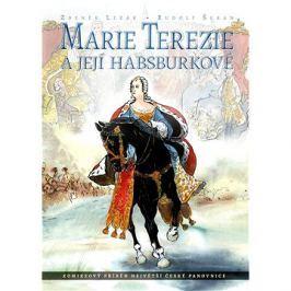 Marie Terezie a její Habsburkové: Komiksový příběh největší české panovnice