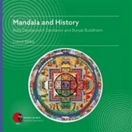 Mandala and History: Bidia Dandarovich Dandaron and Buryat Buddhism
