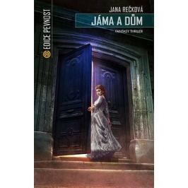 Jáma a dům: Fantasy thriller