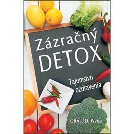 Zázračný detox: Tajomstvo ozdravenia