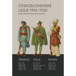 Československé legie 1914-1920: Katalog k výstavám Československé obce legionářské Válečná