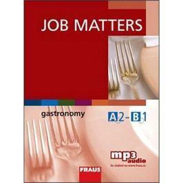 Job Matters Gastronomy: Učebnice + poslech mp3