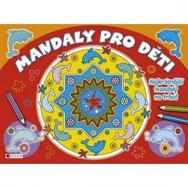 Mandaly pro děti: Nejkrásnější mandaly na trhu!
