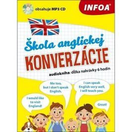 Škola anglickej konverzácie: audiokniha: dĺžka nahrávky 6 hodin