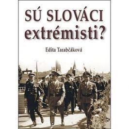 Sú Slováci extrémisti?