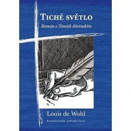 Tiché světlo: Román o Tomáši Akvinském