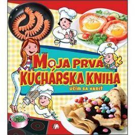 Moja prvá kuchárska kniha: Učím sa variť