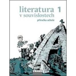 Literatura v souvislostech 1 Příručka učitele SŠ