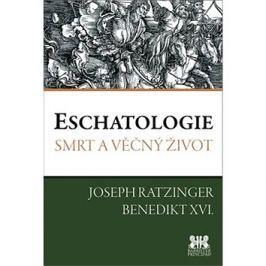 Eschatologie: Smrt a věčný život
