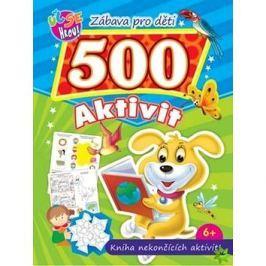Zábava pro děti 500 aktivit Pejsek: Kniha nekončících aktivit