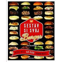 Sestav si svůj burger: Víc než 60 000 kombinací