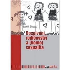 Dospívání rodičovství a (homo)sexualita