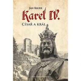 Karel IV. Císař a král