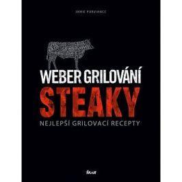 Weber grilování Steaky: Nejlepší grilovací recepty