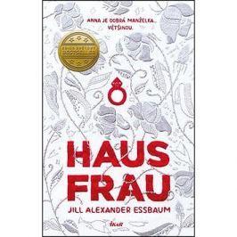 Hausfrau: Anna je dobrá manželka... většinou