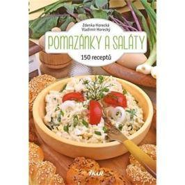 Pomazánky a saláty: 150 receptů