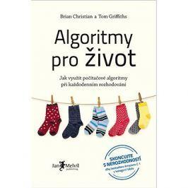 Algoritmy pro život: Jak využít počítačové algoritmy při každodenním rozhodování