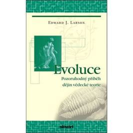Evoluce: Pozoruhodný příběh dějin vědecké teorie