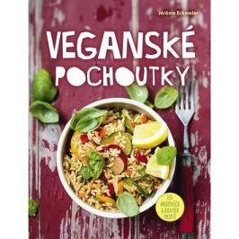 Veganské pochoutky: 100 moderních a zdravých receptů
