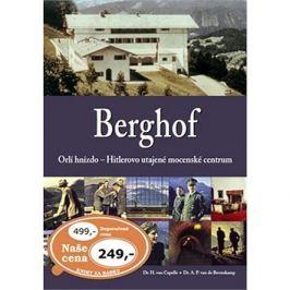 Berghof: Orlí hnízdo - Hitlerovo utajené mocenské centrum