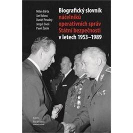Biografický slovník náčelníků operativních správ Státní bezpečnosti 1953-1989