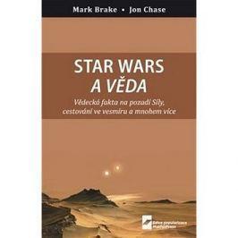 Star Wars a věda: Vědecká fakta na pozadí Síly, cestování ve vesmíru a mnohem více