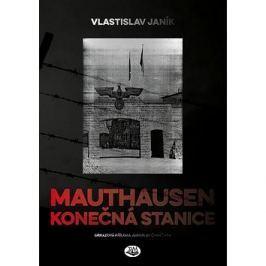 Mauthausen Konečná stanice